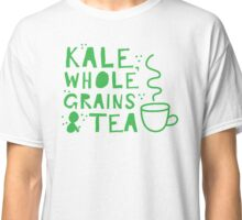 KALE, whole grains and tea Classic T-Shirt