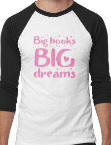 Big books big dreams! Men's Baseball ¾ T-Shirt
