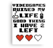 Videogames ruined my life Metal Print
