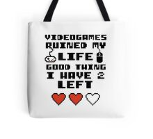 Videogames ruined my life Tote Bag