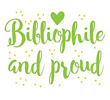 bibliophile and proud Photographic Print