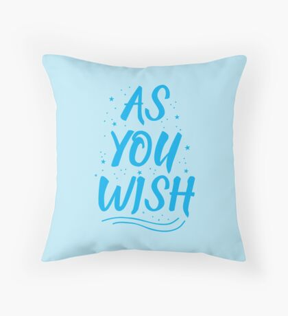 As you wish FROZEN (blue hipster magic quote) Throw Pillow