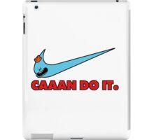 caaaan do! iPad Case/Skin