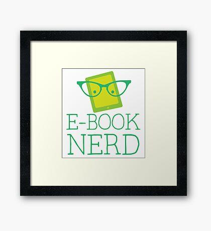e-book nerd Framed Print