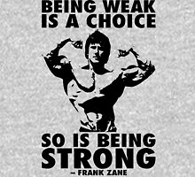 Being Weak Is A Choice (Frank Zane) Tank Top
