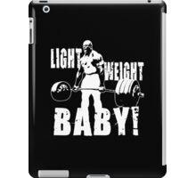 Light Weight Baby! (Ronnie Coleman) iPad Case/Skin