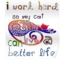 work for cat Poster