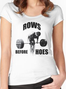 Rows Before Hoes Women's Fitted Scoop T-Shirt
