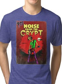 P2C - Noise from the Crypt Tri-blend T-Shirt