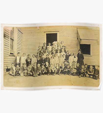 """THROWBACK: A 1917 One Room Schoolhouse""... prints and products Poster"