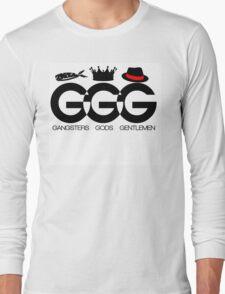 Gangsters - Gods - Gentlemen Long Sleeve T-Shirt