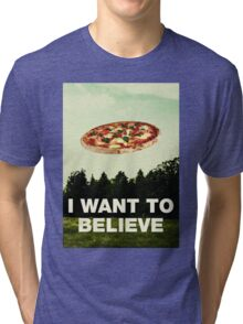 i want to believe in pizza Tri-blend T-Shirt
