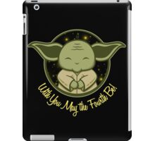 With You May the 4th Be iPad Case/Skin
