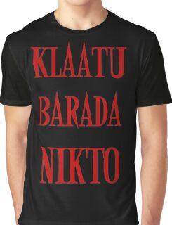 KLAATU BARADA NIKTO Graphic T-Shirt