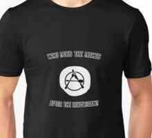 Who Does The Dishes After the Revolution? Unisex T-Shirt