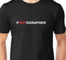 Hot Photographer Unisex T-Shirt