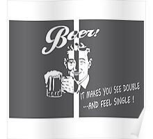 Beer Feeling Funny Quote Poster