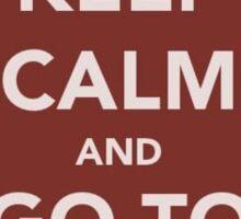 Keep Calm & Go to Wawa Sticker