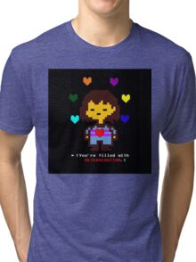 You're filled with determination  Tri-blend T-Shirt