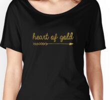 Heart of gold | quotes Women's Relaxed Fit T-Shirt