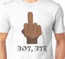 """Tell Him """"Boy, Bye"""" Unisex T-Shirt"""