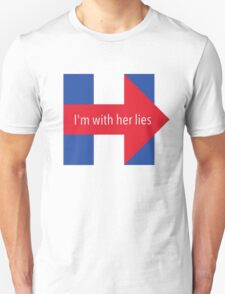 I'm with Her Lies T-Shirt