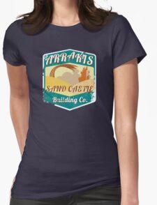 ARRAKIS SAND CASTLE BUILDING COMPANY  Womens Fitted T-Shirt