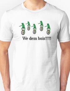 Dat Boi We Dem Bois!!! T-Shirt