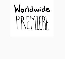 Worldwide Premiere T-Shirt