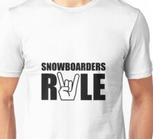 Snowboarders Rule Unisex T-Shirt