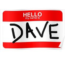 Hello My Name Is Dave - The Office (U.S.) Poster