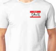 Hello My Name Is Dave - The Office (U.S.) Unisex T-Shirt