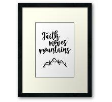 Faith Quote Framed Print