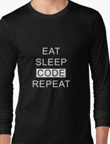 Eat Sleep Code Repeat Long Sleeve T-Shirt