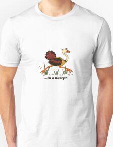 Ostrich, in a Hurry! T-Shirt