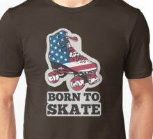 Born to Skate Unisex T-Shirt