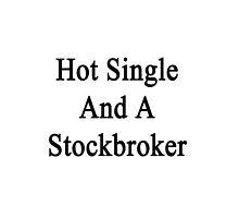 Hot Single And A Stockbroker  by supernova23