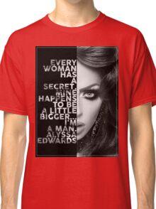 Alyssa Edwards Text portrait Classic T-Shirt