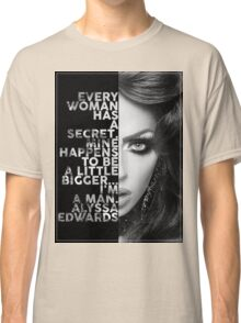 Alyssa Edwards Text portrait Classic T-Shirt