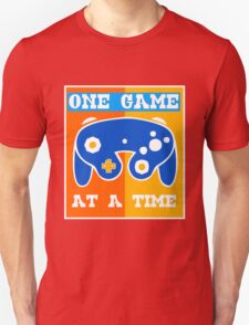 ONE GAME AT A TIME-2 T-Shirt