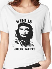 """Who is John Galt?"" - Che Women's Relaxed Fit T-Shirt"