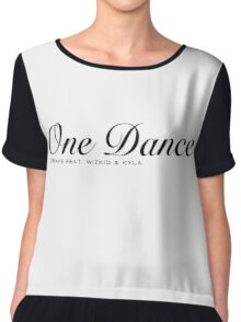 One Dance Drake Ft. Kyla and Wiz Khalifa Chiffon Top