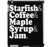 Starfish & Coffee & Maple Syrup & Jam - Prince T-Shirt iPad Case/Skin