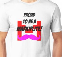 Proud to be a Markiplite! Unisex T-Shirt