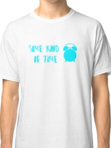 Some Kind Of Time- Dog Fight Classic T-Shirt