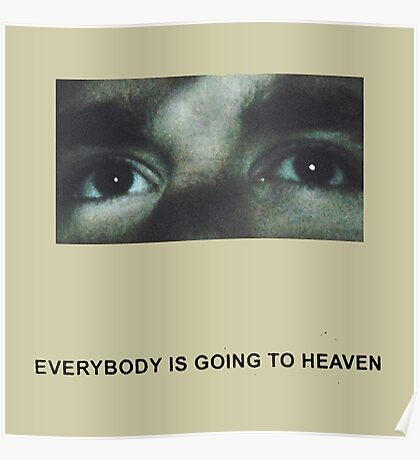 Citizen Everybody Is Going to Heaven Poster