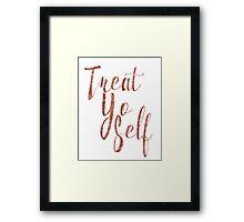 Treat Yo Self Rose Gold Glitter Print Framed Print
