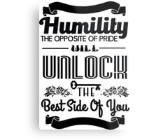 Humility Vintage Typography Shirt Metal Print