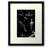 I Would Forgive You. Framed Print