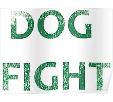 Dog Fight- Painted Poster